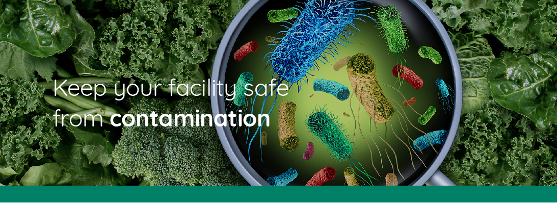 Keep your facility safe from contamination